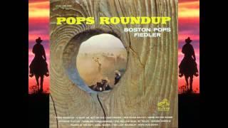 Whoopie-Ti-Yi-Yo (Git Along Little Dogies) - Boston Pops - Fiedler