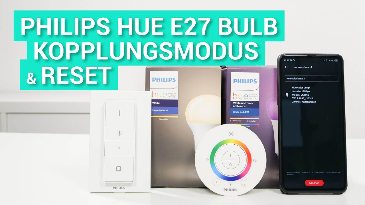 Philips Hue Lampen Kopplungsmodus Reset So Geht S Youtube