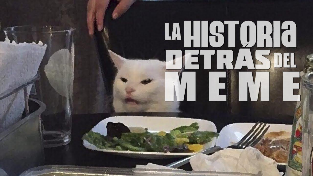 Meme Del Gato En La Mesa La Historia Detras Del Meme Youtube