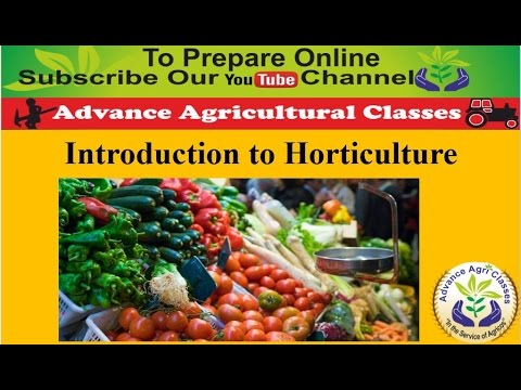 Introduction to Horticulture part - 1 (Hindi/English) Agricultural ...