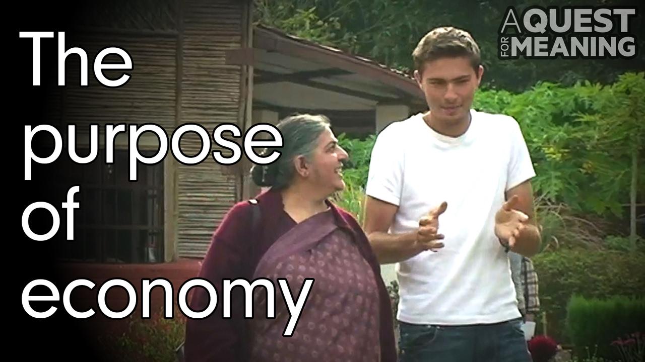"""""""The purpose of economy"""" by Vandana Shiva"""