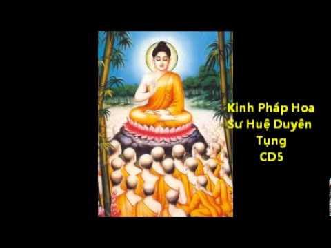 Kinh Pháp Hoa - Sư Huệ Duyên tụng CD5 - Phật Pháp Vô Biên