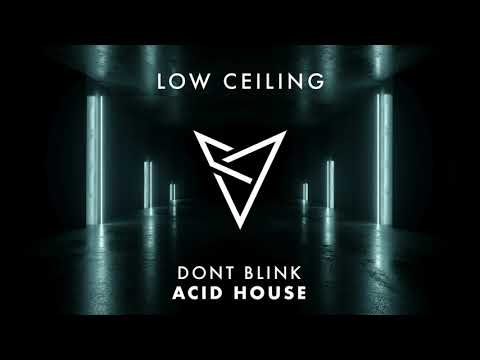 DONT BLINK - ACID HOUSE
