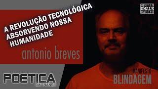 """Manifesto """"Blindagem"""" por Antonio Breves"""