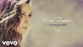 Nina Pastori - Incomparable (Audio)