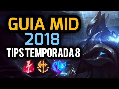 GUIA MID 2018! Tips y Trucos - Carril Central Temporada 8 League of Legends
