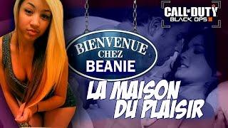 """Live:""""La maison du plaisir chez Beanie"""" [MG/BO3]"""