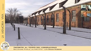 "La ""Soluzione Finale"", Auschwitz-Birkenau"