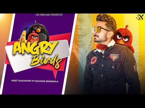 angry-birds-(official-song)- -ajeet-choudhary- -gulshan-manewala- -gk-dreamz-digital