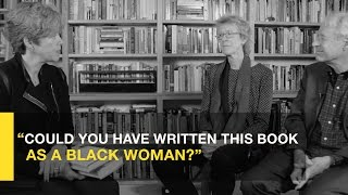 Could You have Written This Book as a Black Woman?