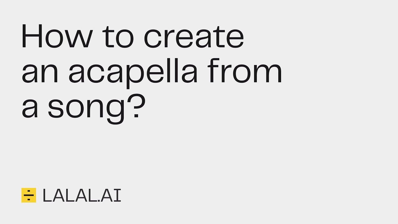 Lalal.ai 가이드: 노래에서 아카펠라를 만드는 방법