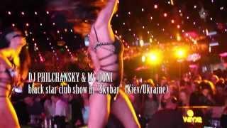 Mc Doni & Dj Philchansky - Black star club show at Skybar (Kiev Ukraine)