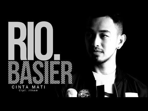 Rio Basier - Cinta Mati (Official Radio Release)
