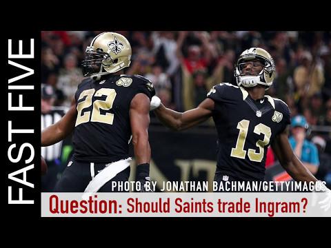 Should the Saints Trade Mark Ingram?   Fast Five