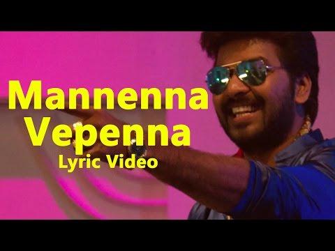 Mannenna Vepenna - Enakku Vaaitha Adimaigal | Jai | Santhosh Dhayanidhi | Mahendran Rajamani