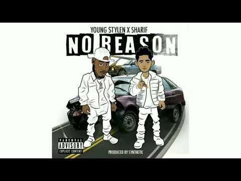 """""""No Reason"""" Young$tylen x Sharif"""