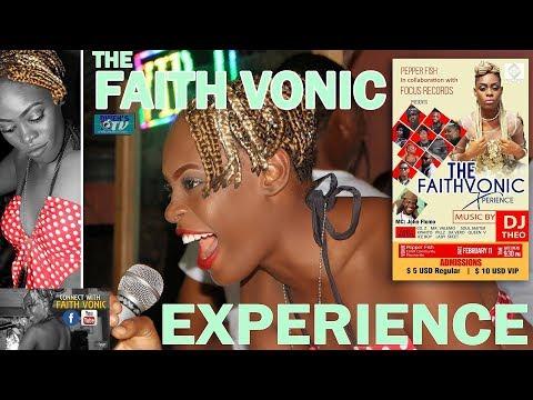The Faith Vonic Experience