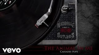 Cassadee Pope - The Animal In Me (Audio Version) ft. Robin Zander