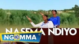 Purity Saumu & Anne Mueni -Nasema Ndiyo