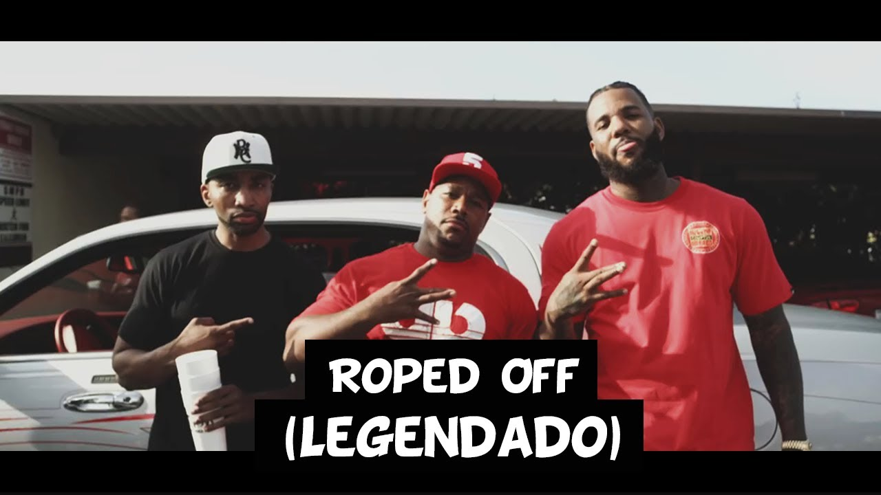 The Game – Roped Off (ft. Problem & Boogie) [Legendado]