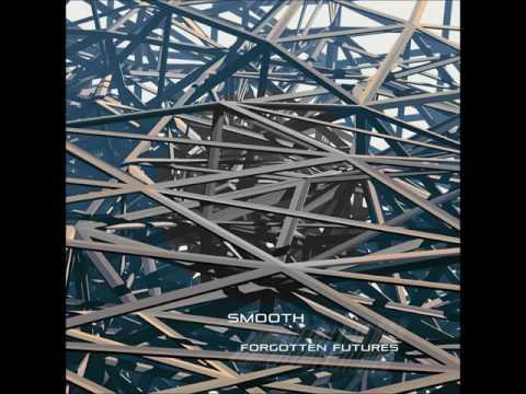 Smooth - Forgotten Futures [Full Album]