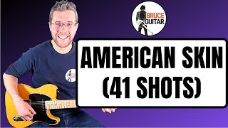 Bruce Springsteen  - American Skin (41 Shots) guitar lesson