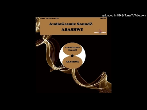 AudioGasmic SoundZ - Abashwe