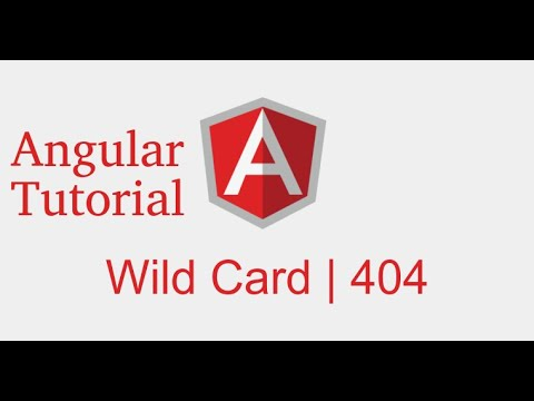 Angular 9 Tutorial # Wildcard | Page Not Found | 404