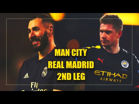 Manchester City Vs Real Madrid | 2nd Leg Champions League Trailer 2020