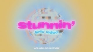 Curtis Waters - Stunnin' ft. Harm Franklin (Official Lyric Video)