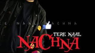 Tere naal nachna  mp3 song