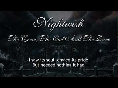 Nightwish - The Crow, The Owl And The Dove (With Lyrics)