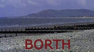 THE WELSH SEASIDE Borth