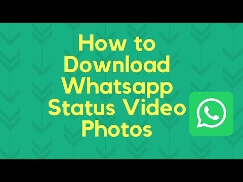 How To Save Whatsapp Status Videos And Photos