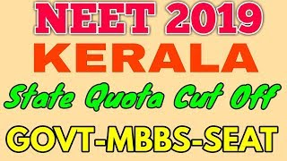 NEET 2019 -KERALA:-Govt-MBBS :: -Category Wise 85% State Quota Cut Off 2019.