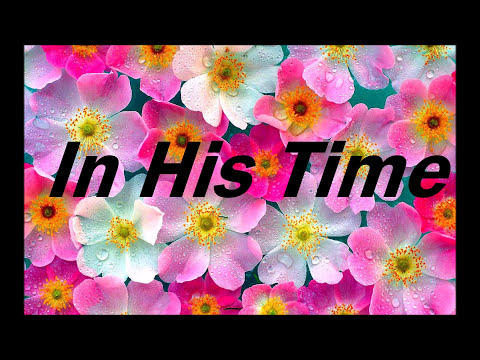 In His Time lyric (female version)