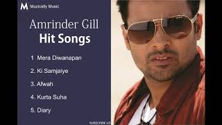 Best of Amrinder Gill | Amrinder Gill Audio Jukebox | Hits of Amrinder Gill