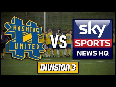 HASHTAG UNITED vs SKY SPORTS NEWS HQ