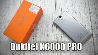 Oukitel K6000 Pro: обзор (распаковка)