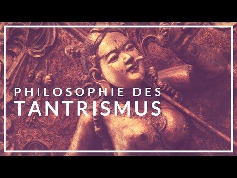 Philosophie des Tantrismus I. Hinduistischer und Buddhistischer Tantrismus