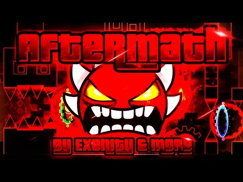 Geometry Dash - Aftermath 100% GAMEPLAY Online (Exenity & more) EXTREME DEMON
