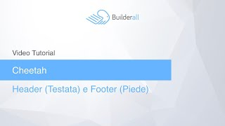 Header e Footer in Cheetah Builder