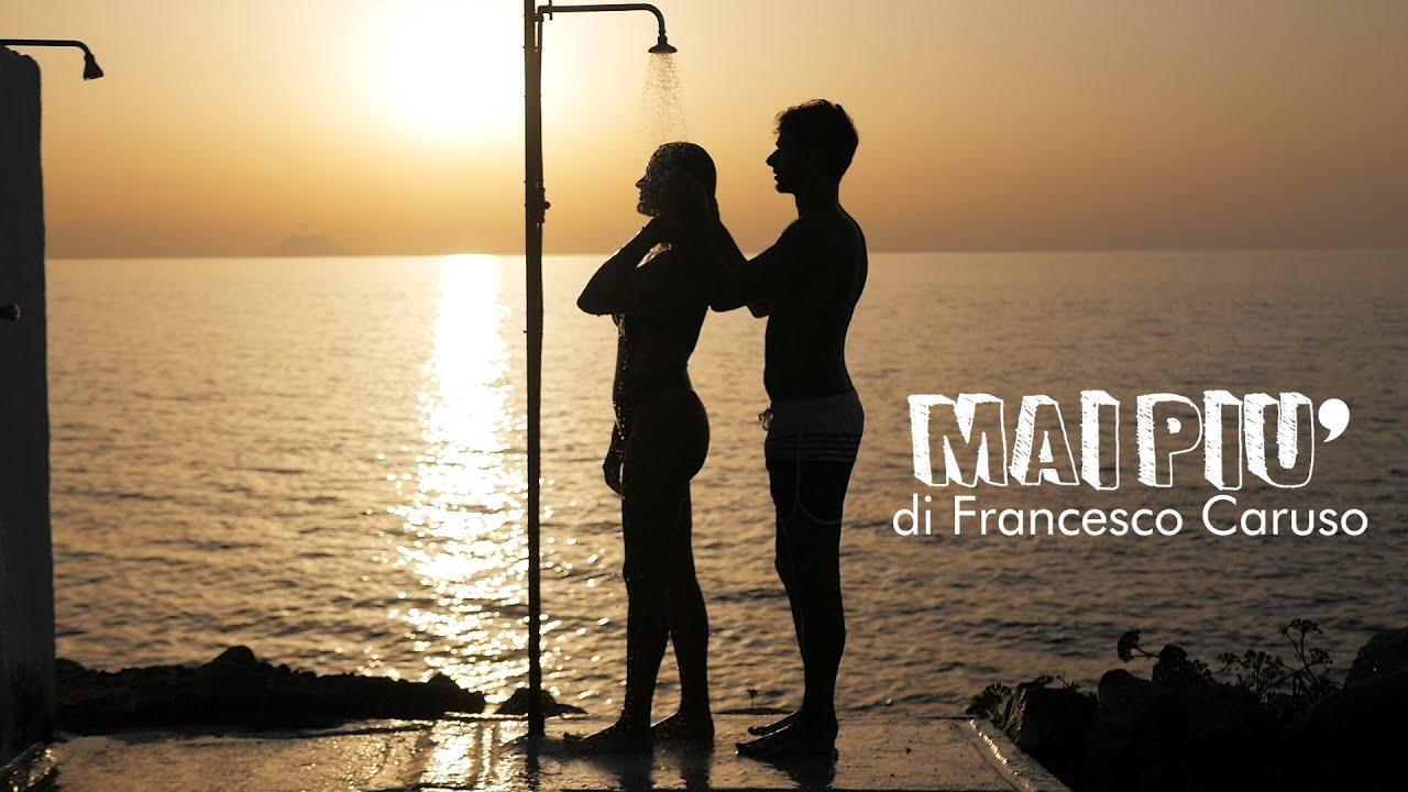 Francesco Caruso - Mai Più (Official Video) 2020