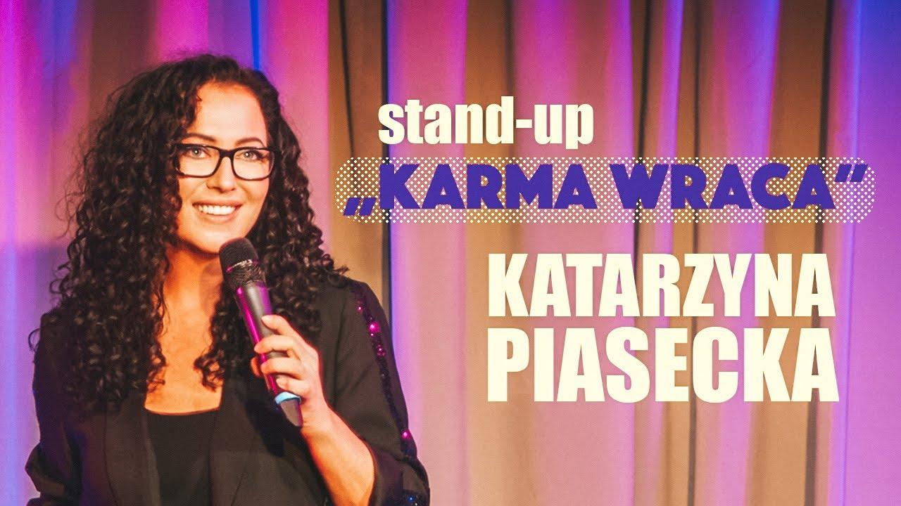 Katarzyna Piasecka  KARMA WRACA  StandUp  Cay Program  2021
