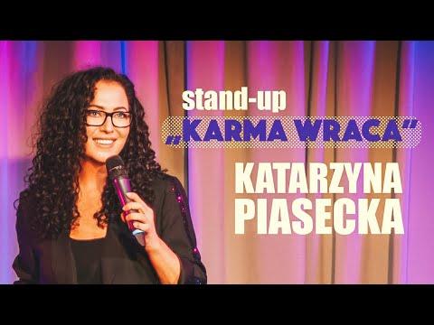 Katarzyna Piasecka - KARMA WRACA | Stand-Up | Cały Program | 2021