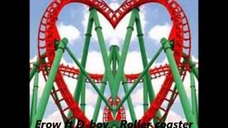 Erow ft D-boy - Roller coaster