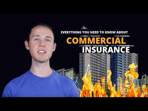 What is Commercial Insurance and Property Coverage | Business Insurance 101