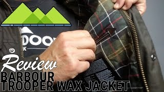 Barbour Trooper Wax Jacket Review