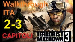 Terrorist Takedown- Walkthrough ITA HD (Capitolo 2-3)