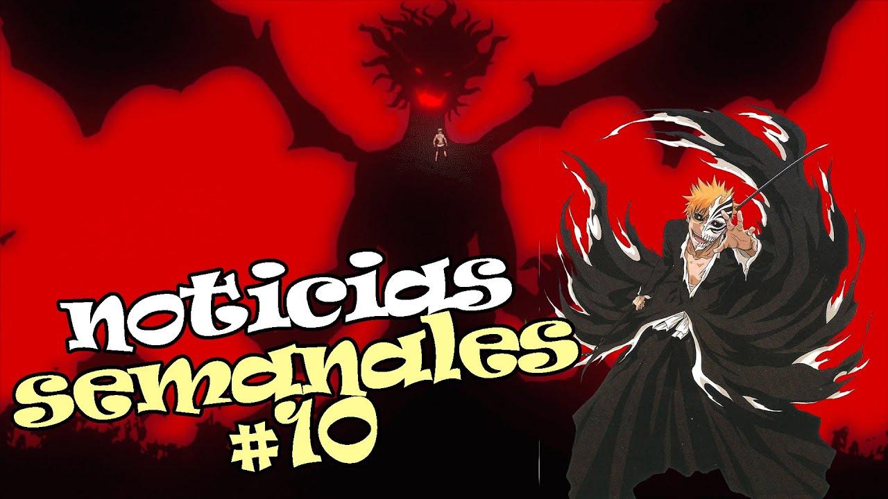 Download Noticias anime semanales #10 black clover se nos acaba, bleach se alista para empezar y mas ...